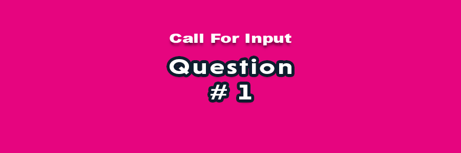 Question 1 - Call for Input - National Volunteering Strategy
